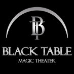 Black Table Magic Theater - Zaubertheater